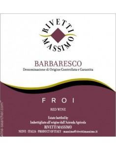 Vini Rossi - Barbaresco DOCG 'Froi' 2012 - Rivetti - Rivetti Massimo - 2