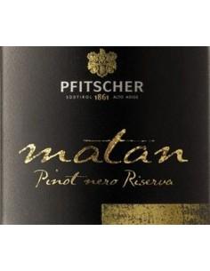 Vini Rossi - Alto Adige Pinot Nero DOC Riserva 'Matan' 2014 (750 ml.) - Pfitscher - Pfitscher - 2