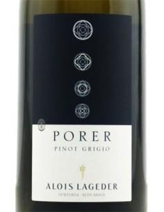 Vini Bianchi - Alto Adige Pinot Grigio DOC 'Porer'  2018 (750 ml.) - Alois Lageder - Alois Lageder - 2
